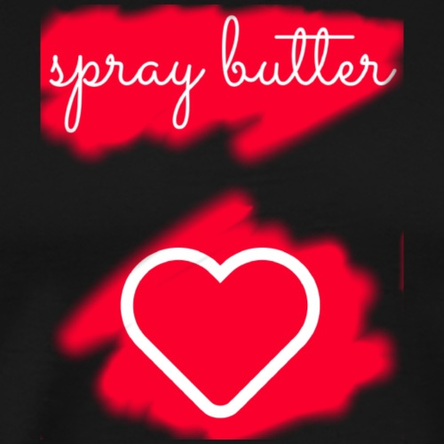 Spray Butter - Men's Premium T-Shirt