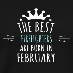 Best FIREFIGHTERS are born in february - Men's Premium T-Shirt