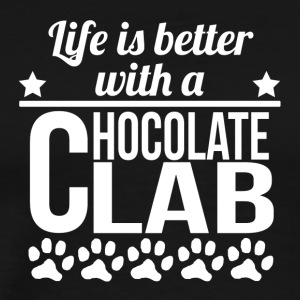 Life Is Better With A Chocolate Lab - Men's Premium T-Shirt