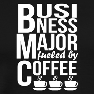 Business Major Fueled By Coffee - Men's Premium T-Shirt