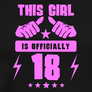 This Girl Is Officially 18 - Men's Premium T-Shirt