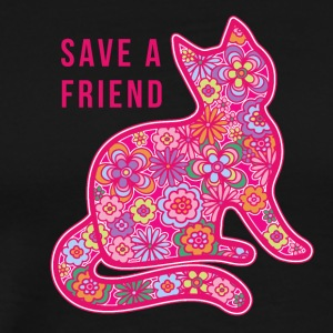 SAVE A FRIEND- CAT - Men's Premium T-Shirt