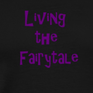 Living the fairytale - Men's Premium T-Shirt