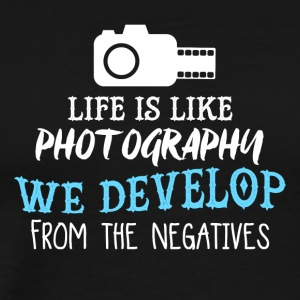 Life Is Like Photography PNG - Men's Premium T-Shirt