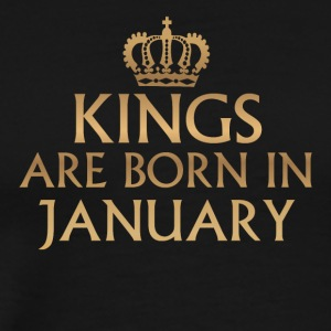Kings are Born in January - Men's Premium T-Shirt