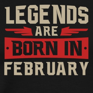 Legends Are Born February - Men's Premium T-Shirt