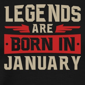 Legends Are Born January - Men's Premium T-Shirt