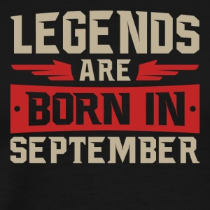 Legends Are Born September - Men's Premium T-Shirt
