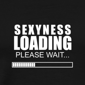 Sexyness loading - Men's Premium T-Shirt
