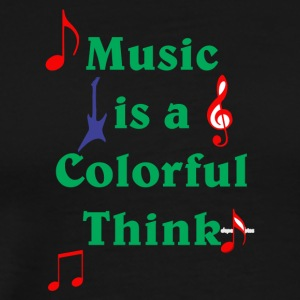 music is a colorful think - Men's Premium T-Shirt
