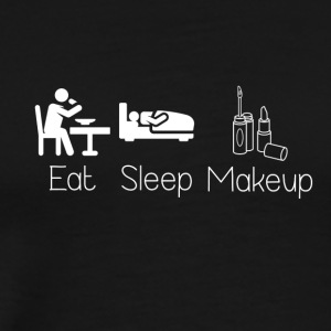 Eat Sleep Makeup - Men's Premium T-Shirt