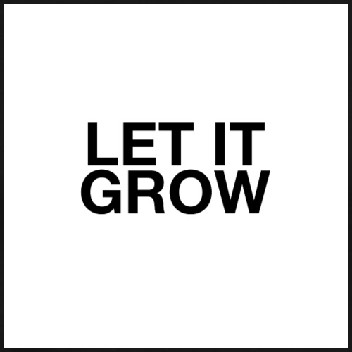 Let It Grow - Men's Premium T-Shirt