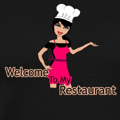 welcome to my restaurant - Men's Premium T-Shirt