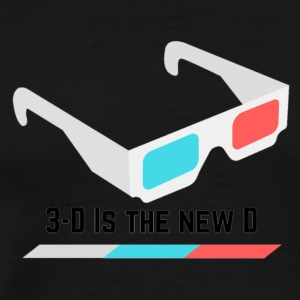 3D IS THE NEW D* - Men's Premium T-Shirt