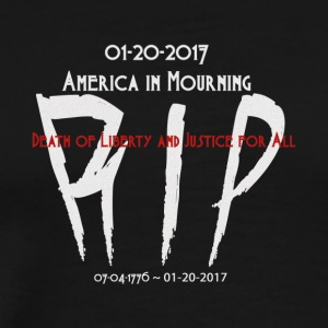 01-20-2017 America in Mourning - Men's Premium T-Shirt