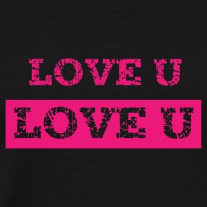 Love u - Men's Premium T-Shirt
