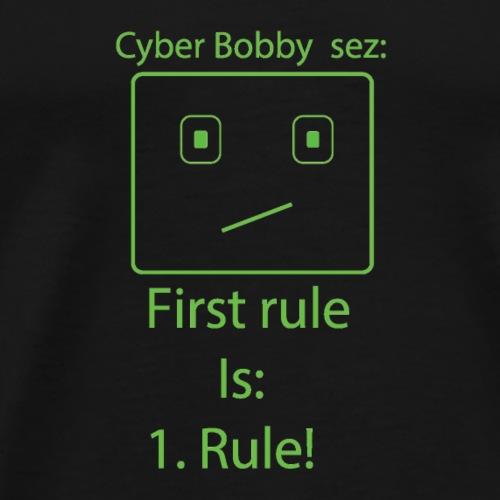 cyberbobbysez1rule - Men's Premium T-Shirt