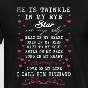 I Call Him Husband T Shirt - Men's Premium T-Shirt