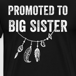 Promoted to big sister - Men's Premium T-Shirt