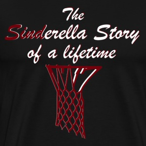 The Sinderella Story of a Lifetime - Men's Premium T-Shirt