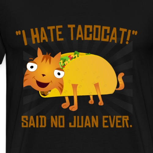 I Hate Tacocat - Men's Premium T-Shirt