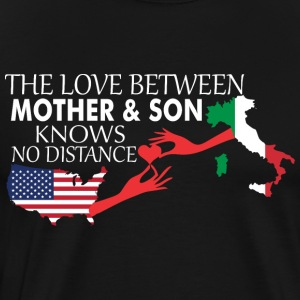 Mother & Son Love Knows No Distance US & Italy - Men's Premium T-Shirt