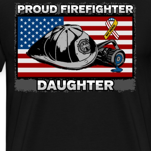 Proud Firefighter Daughter With My Hero Ribbon - Men's Premium T-Shirt