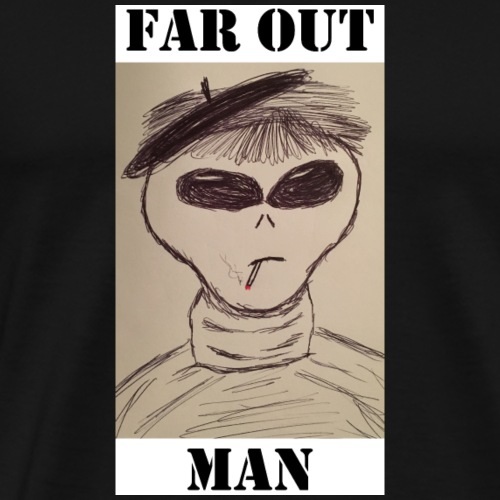 Beatnik Alien Far Out Man - Men's Premium T-Shirt