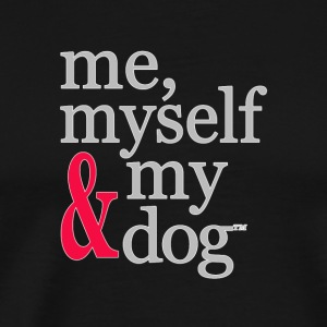 me, myself & my dog - Men's Premium T-Shirt