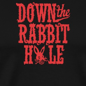 Down The Rabbit Hole - Men's Premium T-Shirt