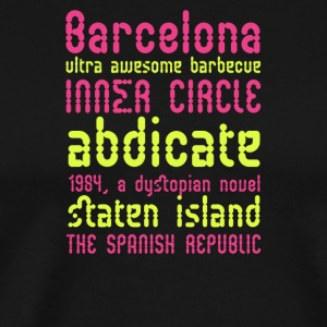 Barcelona ultra awesome barbecue - Men's Premium T-Shirt