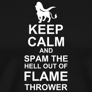 Keep Calm and Spam Flame Thrower - Men's Premium T-Shirt