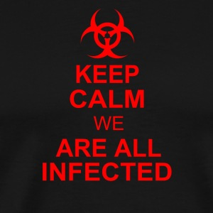 WE ARE ALL INFECTED - Men's Premium T-Shirt