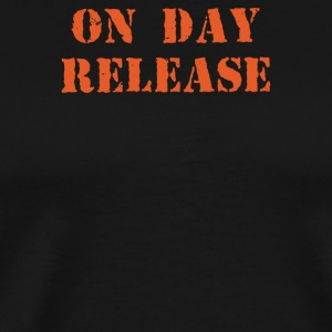 ON DAY RELEASE - Men's Premium T-Shirt