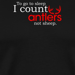 I Count Antlers Not Sheep - Men's Premium T-Shirt