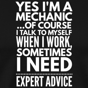 Yes I'm a mechanic - Men's Premium T-Shirt