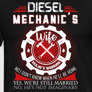 Diesel Mechanic Wife Shirt - Men's Premium T-Shirt