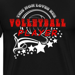 Volleyball Mom Shirt - Men's Premium T-Shirt