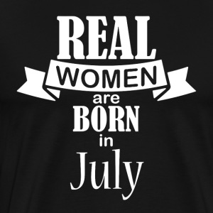 Real women born in July - Men's Premium T-Shirt