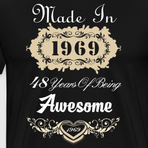 Made in 1969 48 years of being awesome - Men's Premium T-Shirt