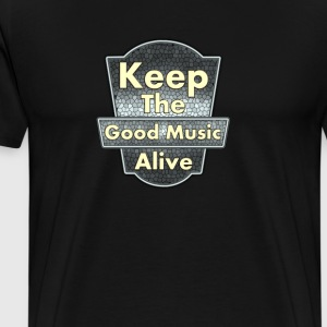 Keep The Good Music Alive Vintage - Men's Premium T-Shirt