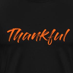 Thankful - Men's Premium T-Shirt