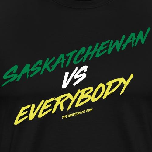 Saskatchewan Vs Everybody - Men's Premium T-Shirt