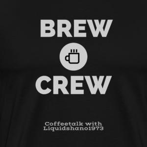 Brew Crew (For darker shirts) - Men's Premium T-Shirt