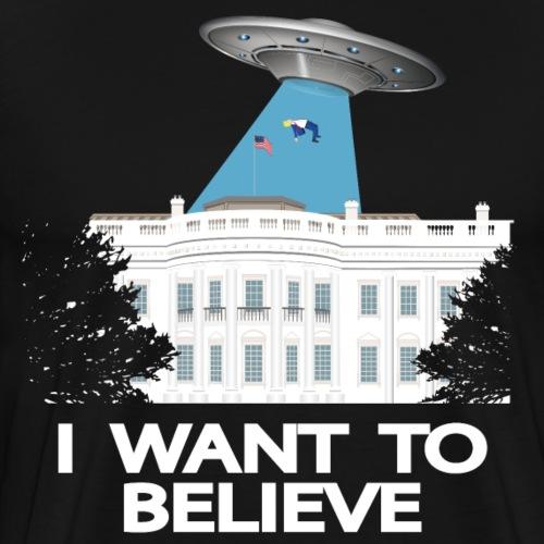 Anti trump :i want to believe - Men's Premium T-Shirt