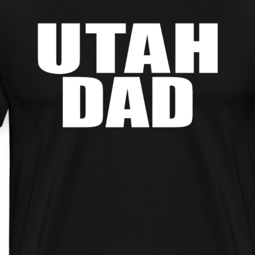 Utah Dad Shirt - Men's Premium T-Shirt