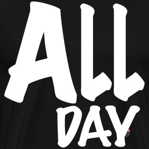All Day - White - Men's Premium T-Shirt