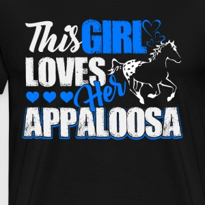 This girl loves her Appaloosa Shirts - Men's Premium T-Shirt