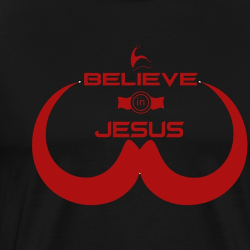 believe in jesus - Men's Premium T-Shirt
