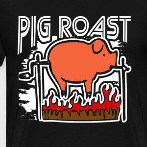 PIG ROAST SHIRT - Men's Premium T-Shirt